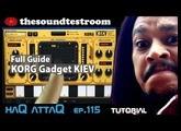 KORG Gadget KIEV synth for iPad │ Full Tutorial Guide │ haQ attaQ 115