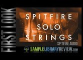 First Look: Spitfire Solo Strings by Spitfire Audio