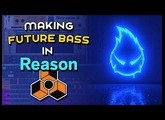 How To Make Future Bass in Reason 10