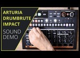 Arturia DrumBrute Impact Sound Demo (no talking)