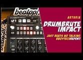 Drumbrute Impact - Just Beats No Talking
