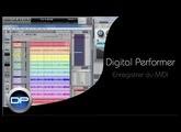 Enregistrer des données MIDI dans Digital Performer 8 et 9 (français)