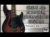 Sustain for days! - Yamaha BB2024X Demo