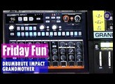 Friday Fun - Arturia DrumBrute Impact + Moog Grandmother