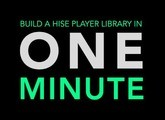 Build A HISE Player Library in 1 Minute