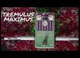 Tremulus Maximus - RPS Effects