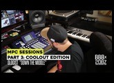 MPC Sessions Part 3: Coolout Edition - The Ologist - Down The Middle