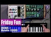 Friday Fun - Erebus and Clouds Synth Jam