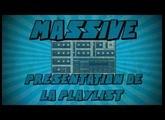 Massive: Présentation de la Playlist