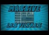 Massive: Les Filtres
