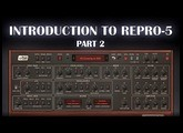 Introduction to Repro-5 (Part 2)