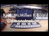 Keith McMillen K-board - démonstration
