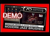 MODERN JAZZ BRUSHES Adpak DEMO - Addictive Drums 2 - XLN Audio