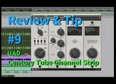 UAD Century Tube Channel Strip / 리뷰 & 팁 / Review & Tip #9