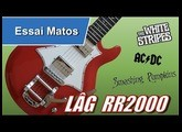 Lag RR2000 test et demo (loop AC DC Thunderstruck)