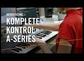 Introducing KOMPLETE KONTROL A-Series – For the Music in You | Native Instruments