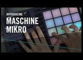 Introducing the New MASCHINE MIKRO – For the Music in You | Native Instruments