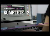 Introducing KOMPLETE 12 – For the Music in You   Native Instruments