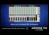 """abc du beatmaking """"propellerheads Zoom sur la Console SSL de reason10.1"""""""