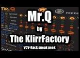 VCV-Rack Sneak Peek at Mr.Q by The KlirrFactory