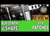 AJH Synth V Shape Review Waveshaper Distortion Eurorack Module Demo Tutorial