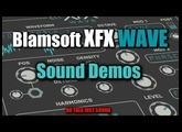 Blamsoft XFX Wave - Sound Demos