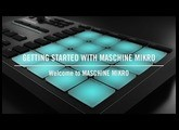 Welcome to MASCHINE MIKRO | Native Instruments