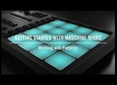 Working with Patterns on MASCHINE MIKRO | Native Instruments