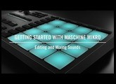Editing and Mixing Sounds on MASCHINE MIKRO | Native Instruments