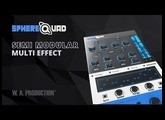 SphereQuad - Semi Modular Multi Effect Plugin (VST / VST3 / AU / AAX)
