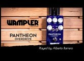 Wampler PANTHEON OVERDRIVE - Demo by Alberto Barrero