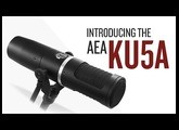 Introducing the AEA KU5A Supercardioid Ribbon Microphone