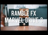 Ramble FX Marvel Drive 3 (demo)