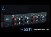 The 5211: Two Channel Mic Pre