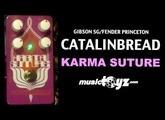 Catalinbread Karma Suture Fuzz Pedal