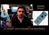 Test : pédale ROWIN Shaper : simulation de haut parleurs guitare