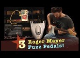 3 Roger Mayer Fuzz Pedals. Let's have a shootout!