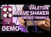 Valeton Coral Series Wave Shaker Vintage Tremolo - Demo