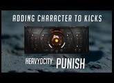 Heavyocity PUNISH - Adding Character to Kicks - Tutorial