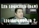 Les LOGICIELS (DAW): Lequel choisir ? - www.lamachineamixer.com