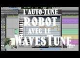 L'auto-tune ROBOT avec le WavesTune - LaMachineAMixer.com