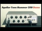 AGUILAR TONE HAMMER 350 - Demo /// Bruno Tauzin