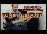FUNKY GROOVE - Squier Deluxe Dimension Bass V /// Bruno Tauzin