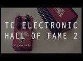TC ELECTRONIC HALL OF FAME 2 - Basse - Test Complet /// Bruno Tauzin