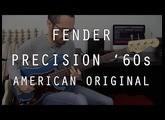 FENDER PRECISION AMERICAN ORIGINAL '60s - Test Complet /// Bruno Tauzin