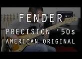 FENDER PRECISION AMERICAN ORIGINAL '50s - Test Complet /// Bruno Tauzin