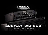 MESA/Boogie Subway® WD-800™ Bass Amp Official Demo