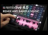 Remix & sample music | Remixlive 4.0