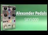 Sound in Color: Alexander Pedals SKY5000 Delay/Reverb