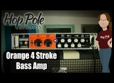 Orange 4 Stroke Bass Amp Review - Class AB British Goodness!